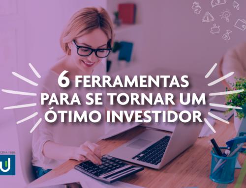 Conheça ferramentas que vão te ajudar a investir melhor